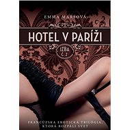 Hotel v Paríži: izba č. 2 (SK) - Emma Marsová