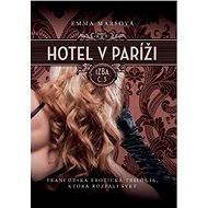 Hotel v Paríži: izba č. 3 (SK) - Emma Marsová