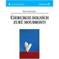 Chirurgie dolních zubů moudrosti - Elektronická kniha