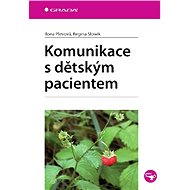 Komunikace s dětským pacientem - Elektronická kniha