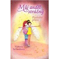Můj anděl strážný: Poslední přání - Elektronická kniha