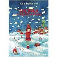 Lucinka a vánoční přání - Keris Staintonová