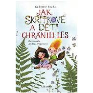 Jak skřítkové a děti chránili les - Elektronická kniha