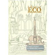 Umění a krása ve středověké estetice - Umberto Eco