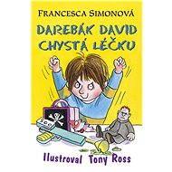 Darebák David chystá léčku - Elektronická kniha - Francesca Simonová