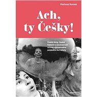 Ach, ty Češky! - Elektronická kniha