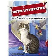 Hotel u zvieratiek - Mačacie tajomstvo (SK) - Elektronická kniha