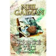 Křehké věci - Neil Gaiman