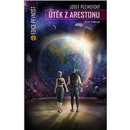 Útěk z Arestonu - E-kniha