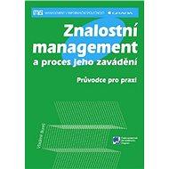 Znalostní management a proces jeho zavádění - E-kniha
