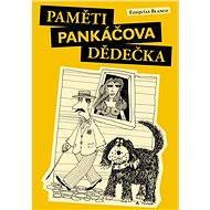 Paměti pankáčova dědečka - Elektronická kniha