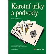 Karetní triky a podvody - Stanislav Chromý