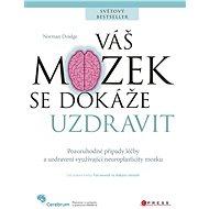 Váš mozek se dokáže uzdravit - Elektronická kniha