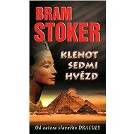 Klenot sedmi hvězd - Bram Stoker