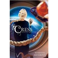 Cress - Měsíční kroniky - Elektronická kniha