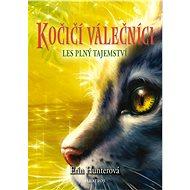 Kočičí válečníci (3) - Les plný tajemství - Elektronická kniha