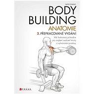 Bodybuilding - anatomie 2. přepracované vydání - Nick Evans