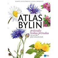 Atlas bylin - Marta Knauerová, Jana  Drnková