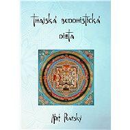Thajská buddhistická dieta - Elektronická kniha