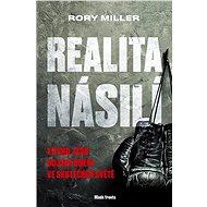 Realita násilí - Rory Miller