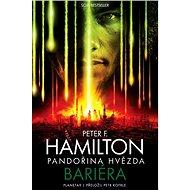 Pandořina hvězda: Bariéra - Peter F. Hamilton