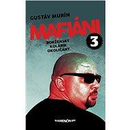 Mafiáni 3 (SK) - Elektronická kniha