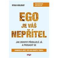 Ego je váš nepřítel - Elektronická kniha