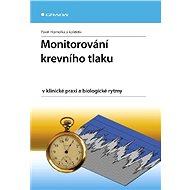Monitorování krevního tlaku v klinické praxi a biologické rytmy - E-kniha