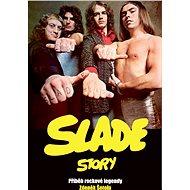 Slade Story - Elektronická kniha