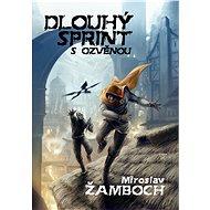 Dlouhý sprint s ozvěnou - Elektronická kniha