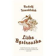 Liška Bystrouška - Elektronická kniha