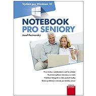 Notebook pro seniory: Vydání pro Windows 10 - E-kniha