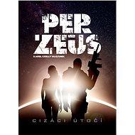 Per-Zeus :Cizáci útočí - Elektronická kniha