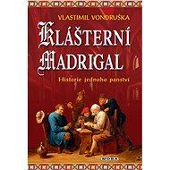 Klášterní madrigal - Elektronická kniha