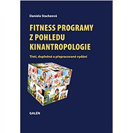 Fitness programy z pohledu kinantropologie - Daniela Stackeová