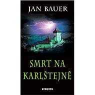 Smrt na Karlštejně - Elektronická kniha