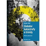 Globální katastrofy a trendy - Elektronická kniha