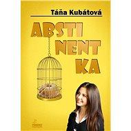 Abstinentka - Elektronická kniha