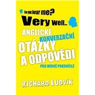 Anglické konverzační otázky a odpovědi pro mírně pokročilé - Elektronická kniha