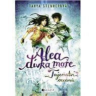 Alea - dívka moře: Tajemství oceánů - Elektronická kniha