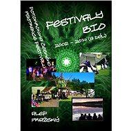 Festivaly BIO - 2002 - 2014 (a dál) - Elektronická kniha