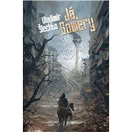 Já, Gowery - Elektronická kniha