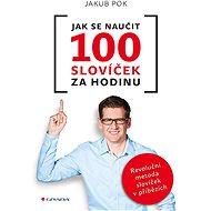 Jak se naučit 100 slovíček za hodinu - Elektronická kniha
