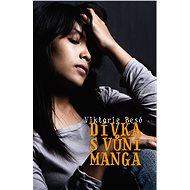 Dívka s vůní manga - Viktorie Besó