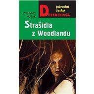 Strašidla z Woodlandu - Elektronická kniha
