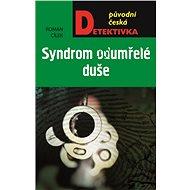 Syndrom odumřelé duše - Elektronická kniha