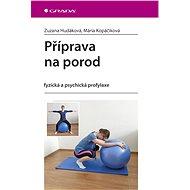 Příprava na porod - Elektronická kniha