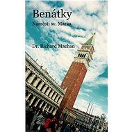 Benátky - náměstí sv. Marka - Dr. Richard Machan