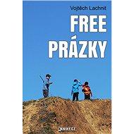 Free prázky - Elektronická kniha -  Vojtěch Lachnit