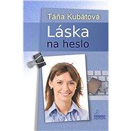 Láska na heslo - Elektronická kniha
